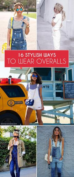 To get inspired, check out these 16 ways to wear overalls.