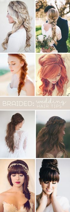 "Awesome wedding hair tips for wearing ""braids""!"