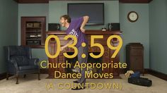 Church Appropriate Dance Moves Countdown