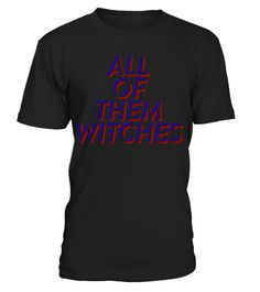 # ALL OF THEM WITCHES T-SHIRT Film Cartoon .  ALL OF THEM WITCHES T-SHIRTClick on drop down menu to choose your style, then pick a color. Click the BUY IT NOW button to select your size and proceed to order. Guaranteed safe checkout: PAYPAL   VISA   MASTERCARD   AMEX   DISCOVER.merry christmas ,santa claus ,christmas day, father christmas, christmas celebration,christmas tree,christmas decorations, personalized christmas, holliday, halloween, xmas christmas,xmas celebration, xmas festival…