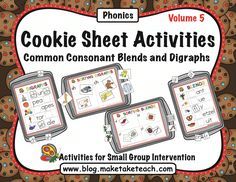 Teaching blends and digraphs. Cookie sheet activities are ideal for centers!