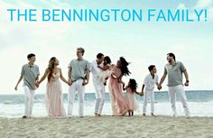 THE MOST BEAUTIFUL BENNINGTON FAMILY PHOTO!