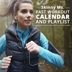 Skinny Ms. Fast Workout Calendar and Playlist - this is highly recommended!! #workoutcalendar #playlist
