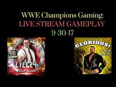 WWE Champions Gaming: Live Stream- Just Another Glorious Stream! #wwe #wwechampions #gaming #mobilegaming #wrestling #game