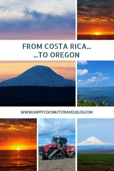 From Costa Rica to Oregon | From Mother Nature's jungle to God's country | Reverse Culture Shock | Travel Bucket List | Living Abroad | Travel to Costa Rica | Travel to Oregon | Happy Coconuts |
