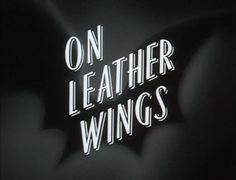 Batman The Animated Series opening title. Episode 01. On Leather Wings.