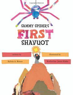Sammy Spider's First #Shavuot