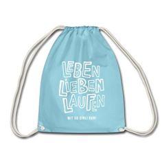 Turnbeutel LEBEN LIEBEN LAUFEN -    #laufen #läufer #läuferin #motivation #run #running #runners