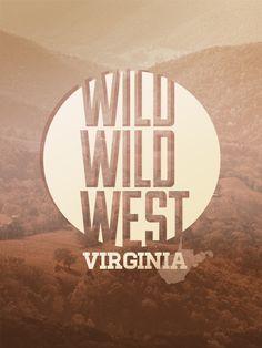 Wild Wild West Virginia