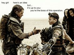 hey girl: here's an idea, but… it's up to you. You're the boss of this operation.
