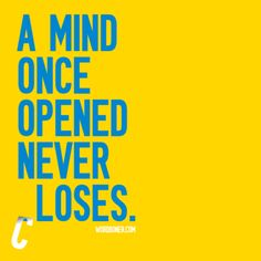 Be open minded