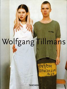 Wolfgang Tillmans. Cologne: Taschen, 1995, reissued 2002