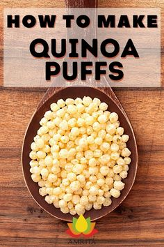 Try this super healthy quinoa recipe at home and see what we're talking about! It's so quick and easy--you will love it! Healthy Snacks For Kids, Healthy Recipes, Quinoa Seeds, Puffed Quinoa, Making Quinoa, Quinoa Recipe, Nutrition Education, Nutritious Meals, Vegan Gluten Free