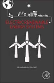 Electric renewable energy systems. Muhammad H. Rashid