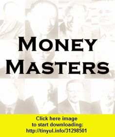 Money Masters Quotes, iphone, ipad, ipod touch, itouch, itunes, appstore, torrent, downloads, rapidshare, megaupload, fileserve
