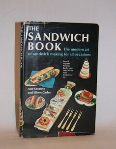 The Sandwich Book Cookbook  - Love the photos!   Vintage Duds and Decor
