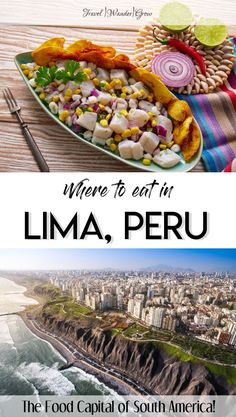 You may not have known it, but Lima is one of the food capitals of the world! In this Lima restaurant guide, get tips on the best places to eat in the city and the hidden spots that you have to check out while you are there. Get tips on the best types of food to try, as well as learn which places require an advance reservation. #limarestaurants