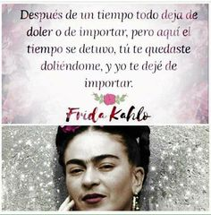 Up Quotes, Poetry Quotes, Love Quotes, Motivational Quotes, Sad Words, Wise Words, Frida Quotes, Qoutes About Life, Quotes En Espanol