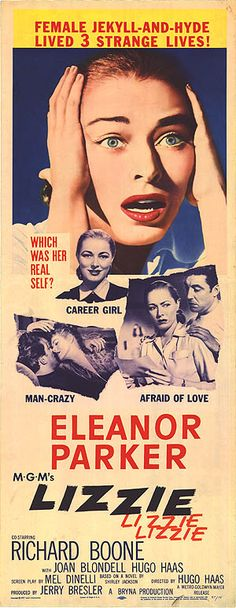 Lizzie (1957) Stars: Eleanor Parker, Richard Boone, Joan Blondell, Hugo Haas, Marion Ross, Johnny Mathis ~  Director: Hugo Haas