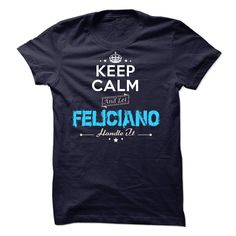 If your name is FELICIANO then this is just for you