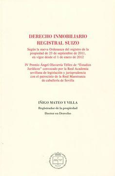 Derecho inmobiliario y registral suizo / Igiño Mateo y villa, 2014