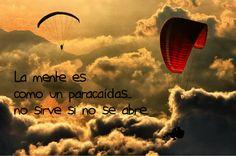 La mente es como un paracaídas