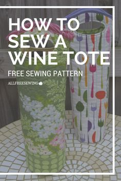 If you're looking to learn How to Sew a Wine Tote, try this tutorial for size. Taking you through step-by-step instructions, you can sew a tote for any occasion. Use this reusable wine tote to give as a hostess or housewarming gift on its own or with Wine Purse, Wine Tote, Wine Bags, Sewing Hacks, Sewing Tutorials, Sewing Crafts, Sewing Tips, Sewing Ideas, Sewing Patterns Free