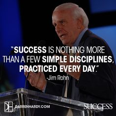 simple disciplines, practiced DAILY