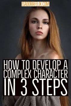 How to Develop a Complex Character in 3 Steps Writing A Book Outline, Writing Fantasy, Book Writing Tips, Writing Quotes, Fiction Writing, Writing Resources, Writing Skills, Writing Prompts, Writing Workshop