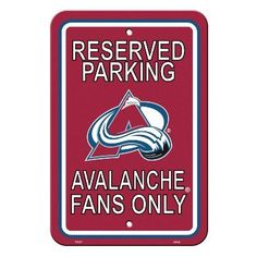 Plastic Parking Sign Colorado Avalanche - 80222