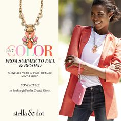 Get your Color Fix for Fall and Book a Stella & Dot Trunk Show today!