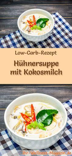 Low-Carb-Rezept für Hühnersuppe mit Kokosmilch: Kohlenhydratarm, kalorienreduziert und gesund. Ein einfaches, schnelles Suppenrezept, perfekt zum Abnehmen #lowcarb #suppen