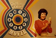 Dialing For Dollars! Always watched and wanted her to call us!  watched the 4 o'clock movie...  Bernie Calderwood!