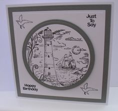Cards with lighthouse stamp Men's Cards, Card Tags, Your Cards, Card Crafts, Paper Crafts, Birthday Cards, Happy Birthday, Seaside Theme, Nautical Cards