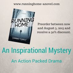 Running Home is the first novel in the Louisiana Light series by Sammy Tippit. Preorder your copy and receive a 30% discount. Go to: www.runninghome-anovel.com