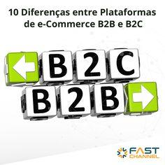 10 Diferenças entre Plataformas de e-Commerce B2B e B2C - Fast Channel