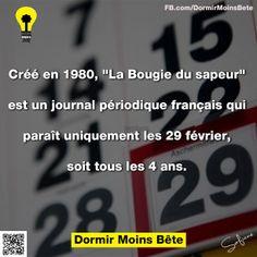 """Créé en 1980, """"La Bougie de Sapeur"""" , est un journal périodique français qui parait uniquement les 29 février, soit tous les 4 ans."""