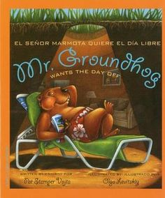 Mr. Groundhog Wants the Day Off I wouldn't mind skipping Groundhog Day from now on.