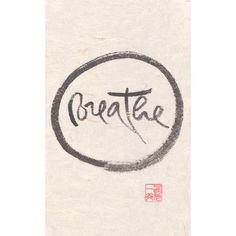"""Breathe"" print - Thich Nhat Hanh"
