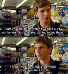Michael Cera - If you have not seen Superbad, it is very funny...and this review comes from a 62 year old woman. I LOL'd often!