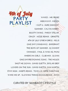 4th of July Music Playlist 2014 Dance Music Version by @skimbaco