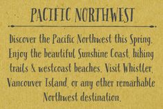 Pacific Northwest Letters is a fun, handwritten font by Cultivated Mind. Pacific Northwest has been carefully hand painted and comes in two styles (Regular/Rough). This font includes a set of lower case letters and Pacific Northwest hand painted Labels B.