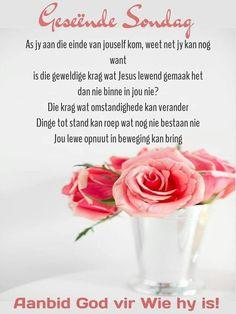 Lekker Dag, Evening Greetings, Goeie More, Sunday Quotes, Afrikaans, Gods Love, Messages, Van, Love Of God