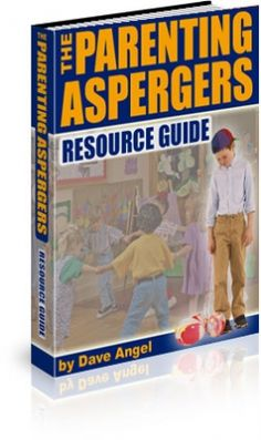 A practical support guide, based on proven strategies used worldwide by the parents and families of people with Aspergers.