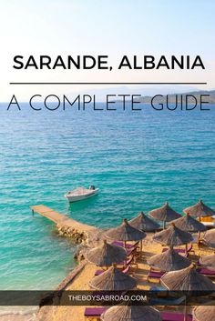The Ultimate Guide to the Albanian Riviera & Sarande #Albania #Sarande #Balkans #AlbanianRiviera