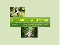 Scientific Proof - THE CURE IS WITHIN YOU - 1