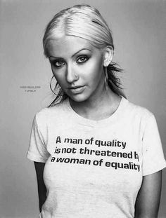 A man of quality is not threatened by a woman of equality Christina Aguilera Beyonce, Who Runs The World, Equal Rights, Women's Rights, Patriarchy, Strong Women, Girl Power, Woman Power, Role Models