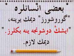 Osmanlıca : Bazı insanlara '' görüşürüz '' demek yerine , '' işin düşünce yine bekleriz '' demek lazım .