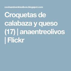 Croquetas de calabaza y queso (17) | anaentreolivos | Flickr
