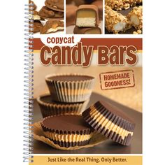 CQ Products Cookbook Copycat Candy Bars